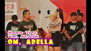 Download Konco Turu Voc. All Artis OM ADELLA Live Ndayu Park Sragen