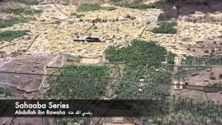 22  Abdullah ibn Rawaha رضي الله عنه - Sahaaba Series