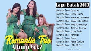 Romantis Trio Full Album Terbaru 2019 | Lagu Batak Terbaru