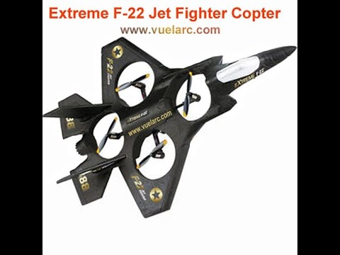 Extreme F22 Jet Fighter  Copter