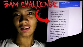 WAG MONG REPLAYAN! | 3AM CHALLENGE - SCARY