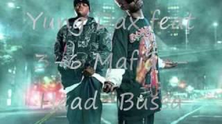 Yung Dax feat 3-6 Mafia..Head Bussa