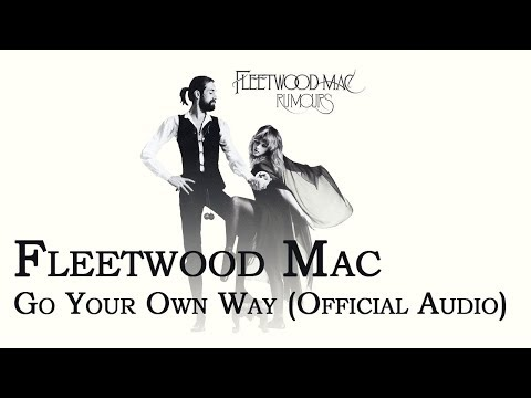 fleetwood-mac---go-your-own-way-(official-audio)