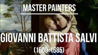 Giovanni Battista Salvi (1609-1685) A collection of paintings 4K Ultra HD