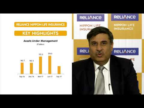 Mr. Ashish Vohra, ED & CEO, Reliance Nippon Life Insurance, shares Key Highlights of Q2FY18