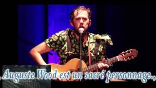 Les groupes Festivallon 22° Saison - AUGUSTE WOOD