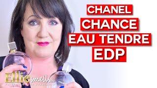 Chanel Chance Eau Tendre EDP Fragrance Review