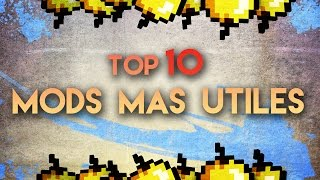 TOP 10 MODS MAS ÚTILES DE MINECRAFT CON REVIEW 1.8 - 1.7.10 | Isman64