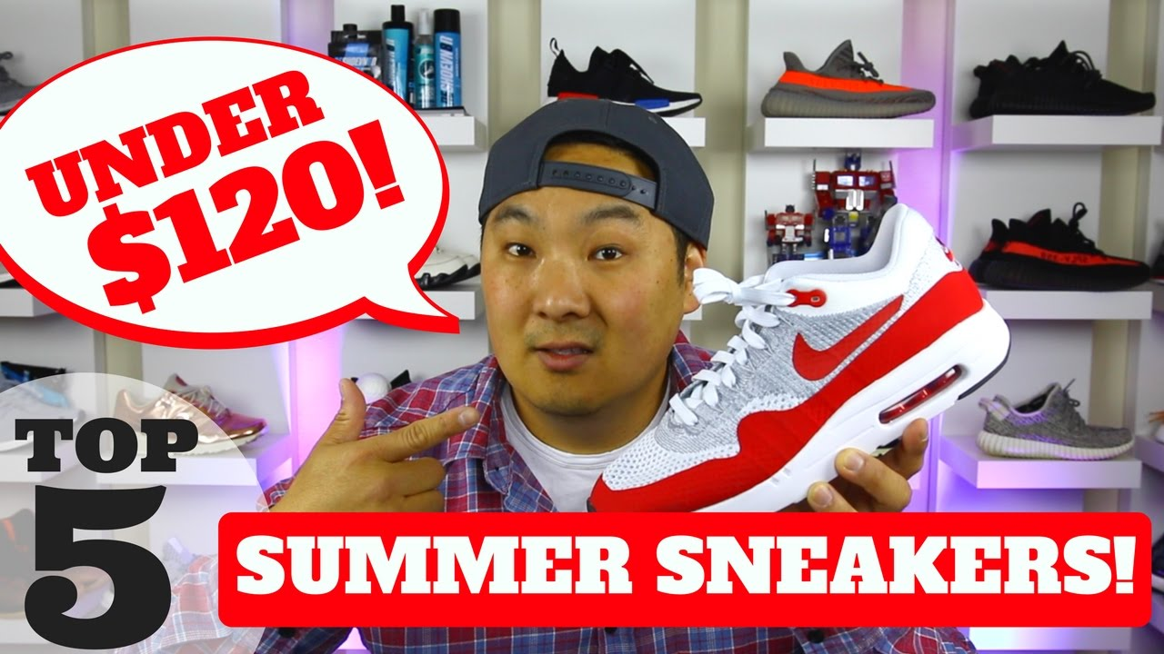 e32df8b76 TOP 5 SUMMER SNEAKERS UNDER  120! (2017) - YouTube