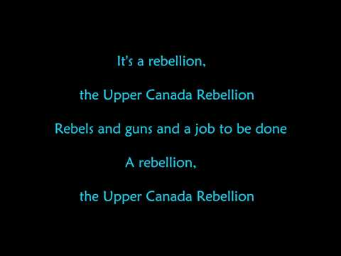 Upper Canada Rebellion Song