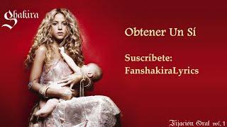 04 Shakira - Obtener Un Sí [Lyrics]