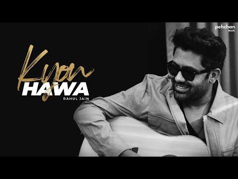 Kyun Hawa - Rahul Jain | Unplugged Cover | Veer-Zara