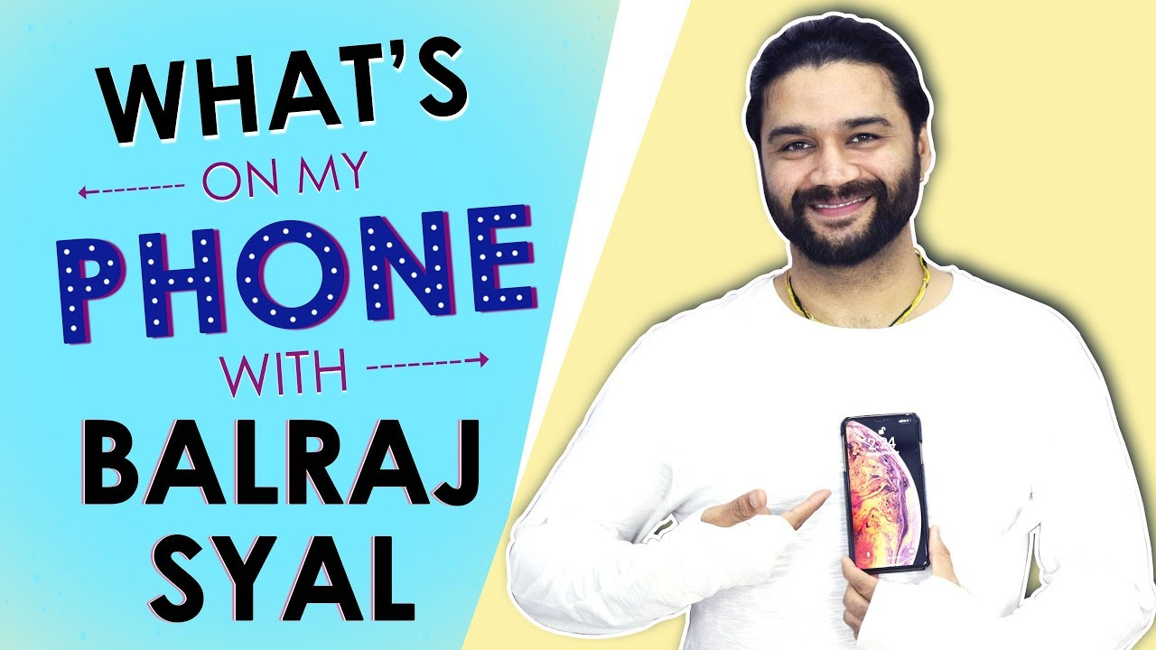 What's On My Phone With Balraj | Phone Secrets Revealed | Exclusive