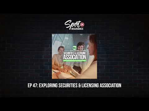 Ep. 47: Exploring The Securities & Insurance Licensing Association (SILA)