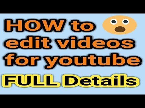 EDITING VIDEOS FOR YOUTUBE || HOW TO EDIT VIDEOS || VK TECH GURUJI