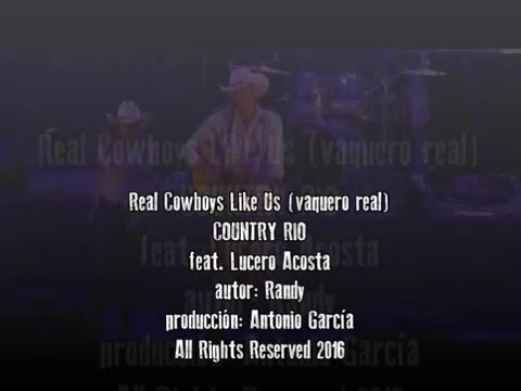 REAL COWBOYS LIKE US - COUNTRY RIO