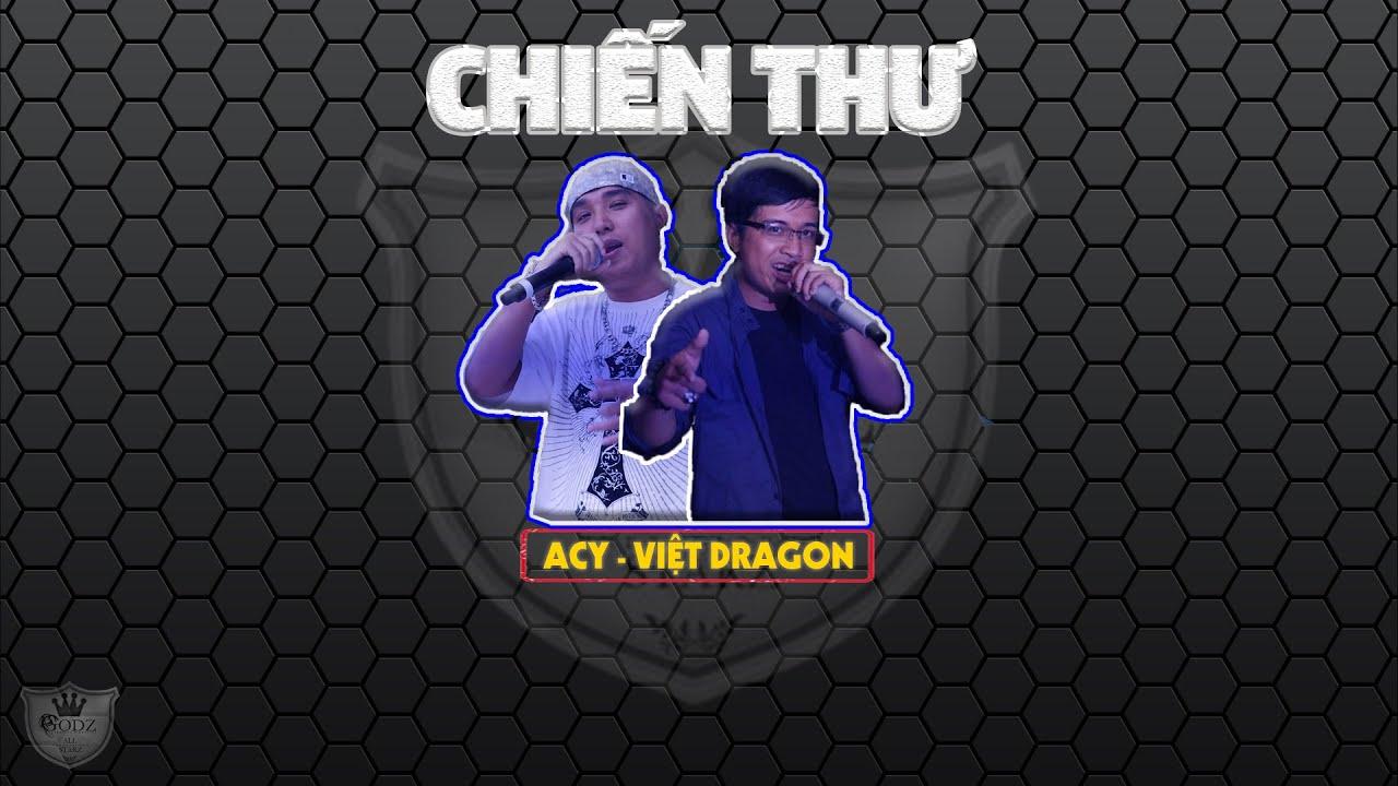 [2010]  Chiến Thư - Acy ft. Việt Dragon (GoDz) 「Lyrics Video」