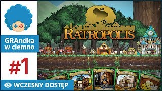 Ratropolis PL #1 | EA | Slay the Spire x Kingdom z myszami?