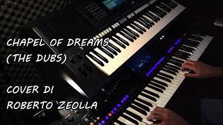 CHAPEL OF DREAMS (THE DUBS) - YAMAHA GENOS
