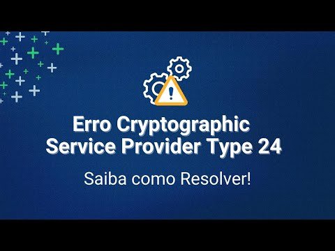 #DICA RAPIDA - Erro Cryptographic Service Provider Type 24 is not supported