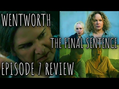 Download Wentworth - The Final Sentence - Episode 7 Review (Spoilers)