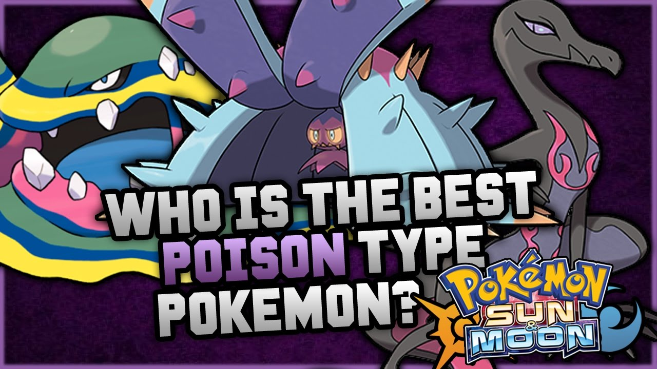 Uncategorized Poison Type who is the best new poison type pokemon in sun and moon youtube