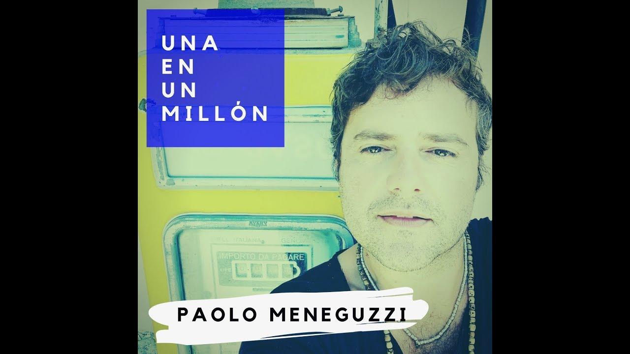 PAOLO MENEGUZZI - UNA EN UN MILLON
