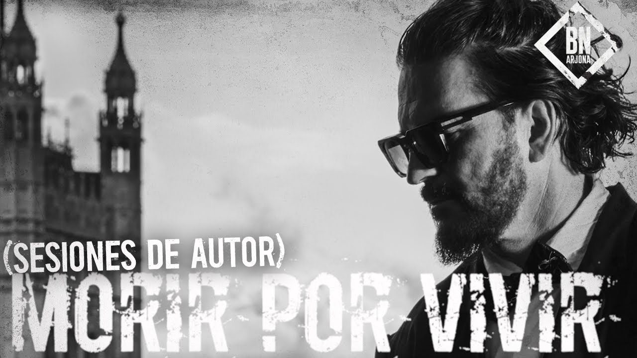 Ricardo Arjona - Morir por Vivir (Sesiones de Autor)