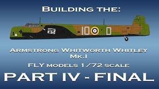 SON AW Whitley 1/72 ölçekli model oluşturma - Bölüm IV -