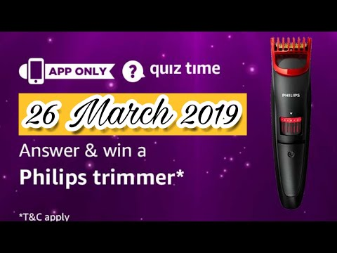 Amazon Quiz Today Answers | Win Philips Trimmer | 26 March 2019