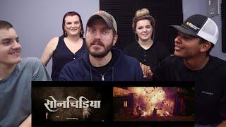 Sonchiriya | Official Trailer REACTION! | Sushant, Bhumi P, Manoj B, Ranvir S | Abhishek C