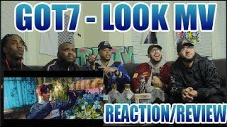 GOT7 - LOOK M/V REACTION/REVIEW