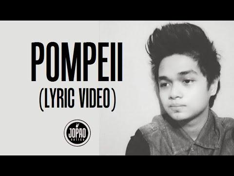 Pompeii (Bastille Cover) by Japs Mendoza [LYRIC VIDEO]