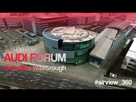 AUDI Forum Ingolstadt with museum walkthrough #airview_360