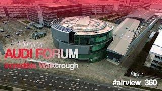 AUDI Forum Ingolstadt with museum walkthrough #airview_360(, 2016-03-09T10:24:45.000Z)