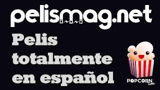 Popcorn Time totalmente en español 2017 - PelisMagnet