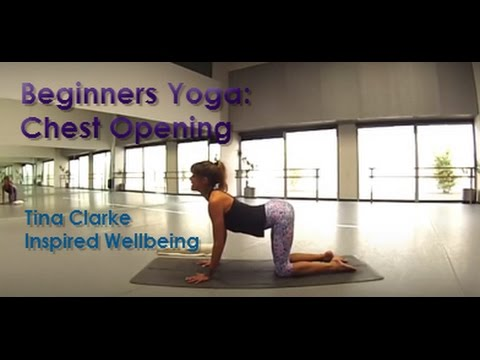 Beginners Yoga: Chest Opening  with Tina Clarke- Inspired Wellbeing