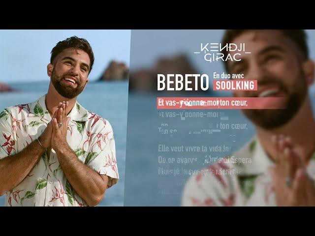 Kendji Girac - Bebeto (en duo avec Soolking) (Lyrics vidéo)