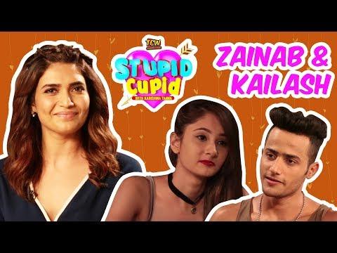 STUPID CUPID with Karishma Tanna | Zainab & Kailash