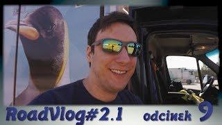 Wracamy do Niemiec - RoadVlog#2.1 odcinek 9