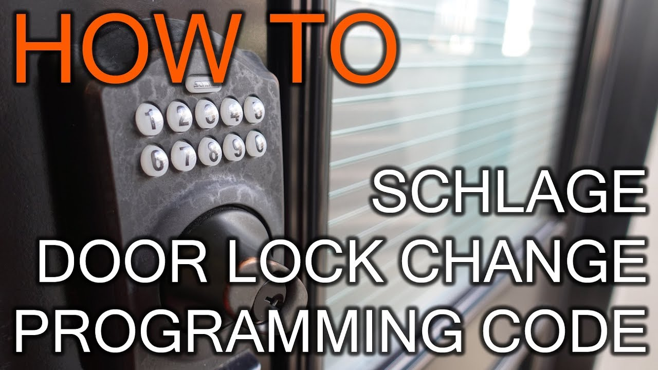 How To Change Programming Code On Schlage Door Lock Youtube