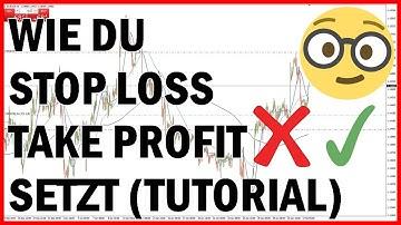 Forex Trading: Wie du Stop Loss und Take Profit setzt | Für Anfänger (Tutorial Deutsch)