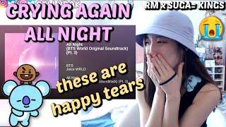 BTS - ALL NIGHT (ft. Juice WRLD, RM & Suga) BTS World Original Soundtrack (Pt. 3) REACTION
