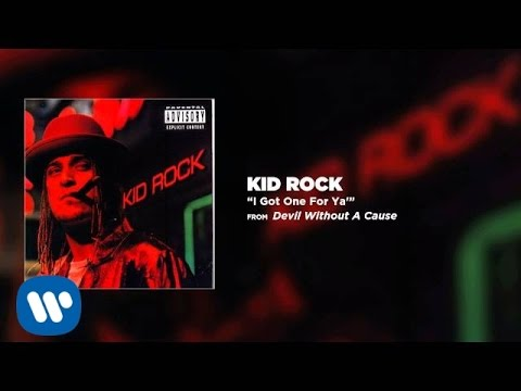 Kid Rock - I Got One For Ya'