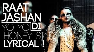 Raat Jashan Di Full Audio with Lyrics - Jasmine Sandlas, Yo Yo Honey Singh