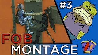 MGSV: FOB Montage #3 (PvP Funny Moments)