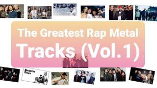 THE GREATEST RAP METAL TRACKS (VOL.1) Various Artists #NuMetal  #RapRock #90sMusic  #2KMusic