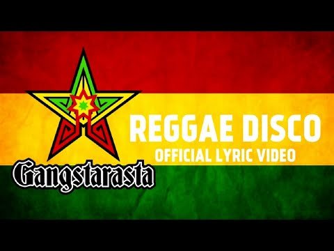 GANGSTARASTA - Reggae Disco (Official Lyric Video)