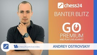 Banter Blitz Chess with IM Andrey Ostrovskiy - March 23, 2018 thumbnail