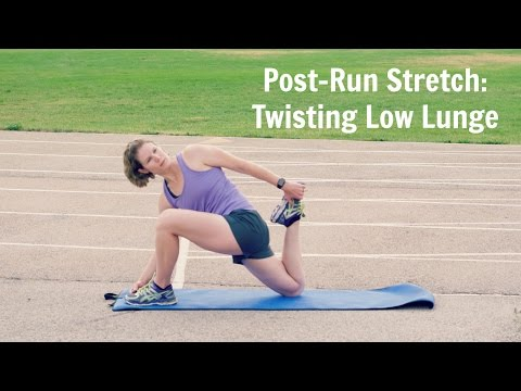 Post-Run Stretch: Twisting Low Lunge